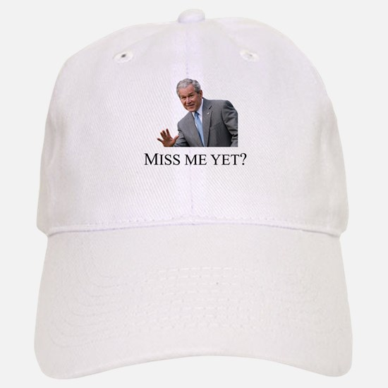 Miss Me Yet ? Baseball Baseball Cap
