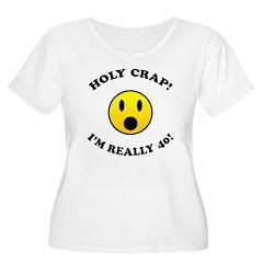 Holy Crap 40th Birthday T-Shirt