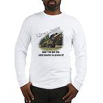 Skid Marks Long Sleeve T-Shirt