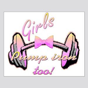 Girls pump iron too! Small Poster