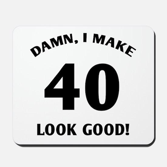 40 Yr Old Gag Gift Mousepad