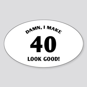 40 Yr Old Gag Gift Sticker (Oval)