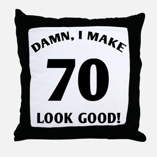 70 Yr Old Gag Gift Throw Pillow