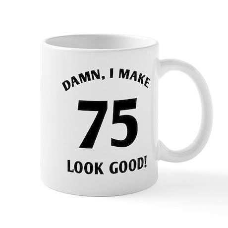 75 Yr Old Gag Gift Mug