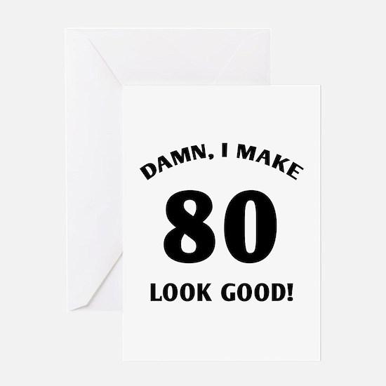 80 Yr Old Gag Gift Greeting Card