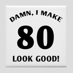 80 Yr Old Gag Gift Tile Coaster