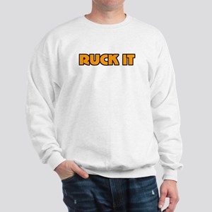Ruck It Yellow Rugby Humor Sweatshirt