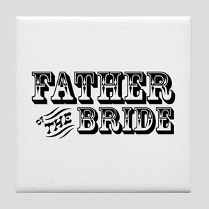 Father of the Bride - Old West Tile Coaster