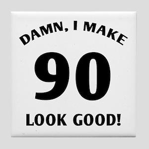 90 Yr Old Gag Gift Tile Coaster