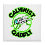 Calvinist Gadfly Tile Coaster
