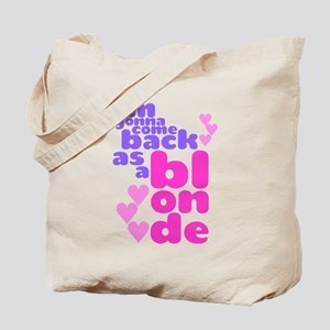 As A Blonde Tote Bag