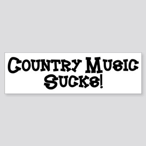 Country Music Sucks Bumper Sticker