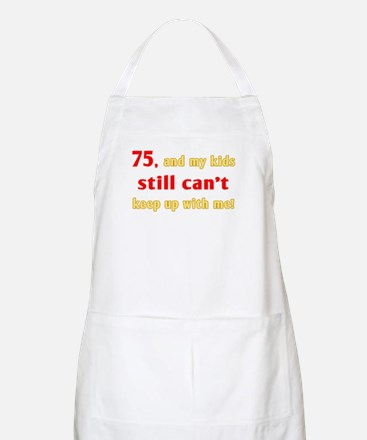 Witty 75th Birthday Apron