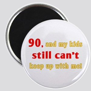 Witty 90th Birthday Magnet