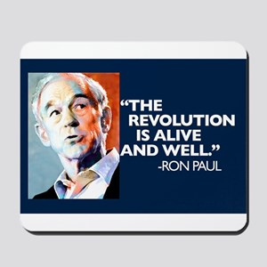 Ron Paul - The Revolution is Mousepad