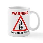 Warning - woman at work Mug