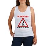 Warning - woman at work Women's Tank Top