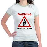 Warning - woman at work Jr. Ringer T-Shirt