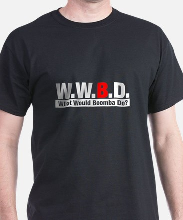 WWBD What Would Boomba Do? Black T-Shirt
