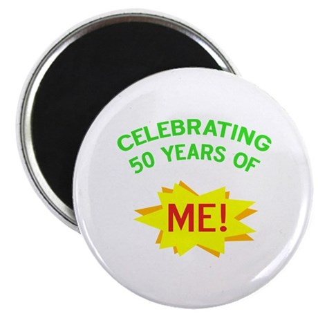 Celebrating My 50th Birthday Magnet
