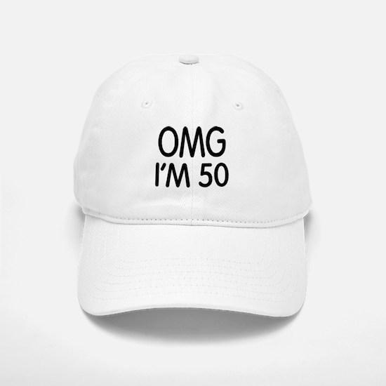 OMG I'M 50 Baseball Baseball Cap