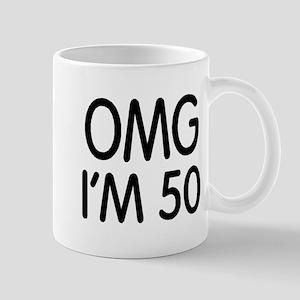 OMG I'M 50 Mug