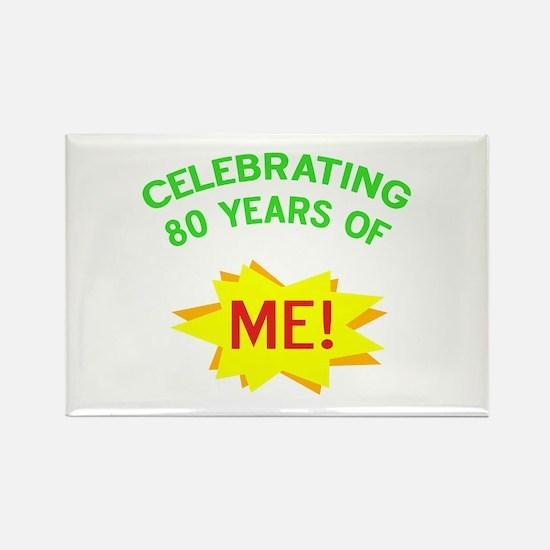 Celebrating My 80th Birthday Rectangle Magnet (10