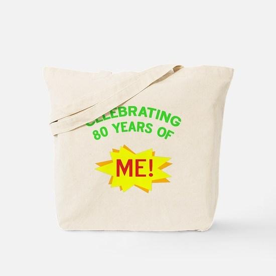 Celebrating My 80th Birthday Tote Bag