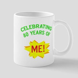 Celebrating My 80th Birthday Mug