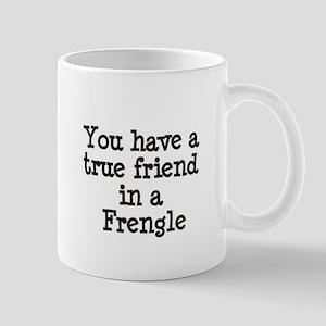 True Friend in a Frengle Mug