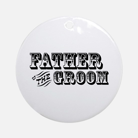 Father of the Groom - Old West Ornament (Round)