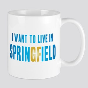 I Want To Live In Springfield Mug
