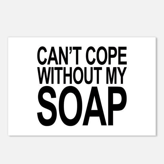 Can't Cope Without My Soap Postcards (Package of 8