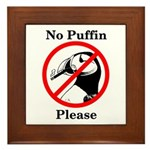 No Puffin Please Framed Tile