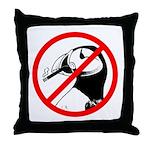 No Puffin Please Throw Pillow