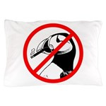 No Puffin Please Pillow Case