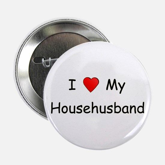 Love My Househusband Button
