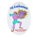 HONOR THY ANIMAL Ornament (Oval)