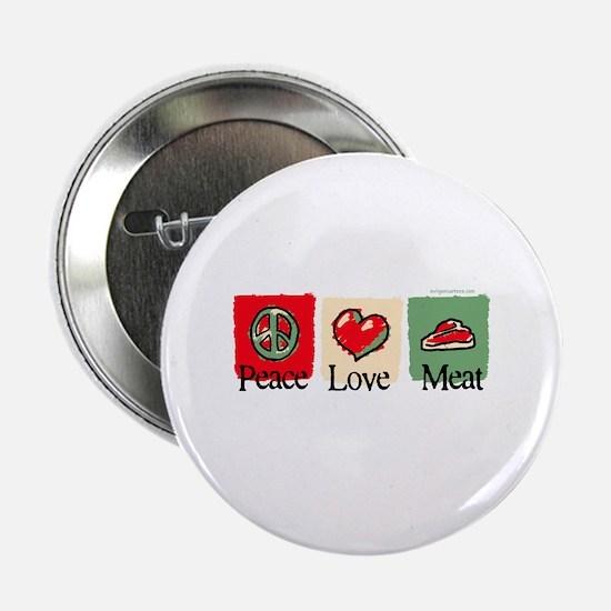 "Peace, love, meat 2.25"" Button"