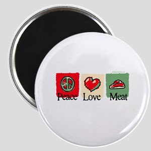 Peace, love, meat Magnet