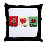 Peace, love, meat Throw Pillow