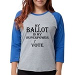 My Ballot is My Superpower Black Long Sleeve T-Shi