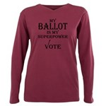 My Ballot is My Superpower Black T-Shirt