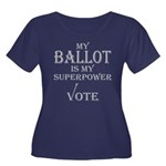 My Ballot is My Superpower Black Plus Size T-Shirt