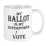 My Ballot is My Superpower Black Mugs