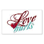 Love Hurts Sticker (Rectangle)