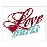 Love Hurts Small Poster