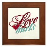 Love Hurts Framed Tile