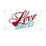 Love Hurts Banner