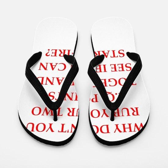 stupid Flip Flops